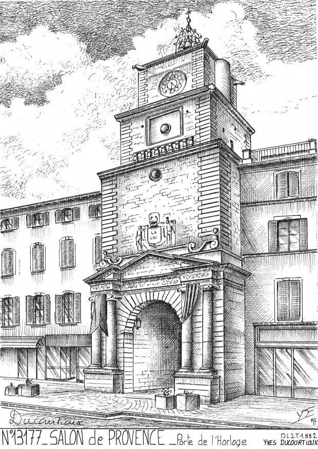 Cartes postales de salon 10 aube yves ducourtioux editeur for Porte de l horloge salon de provence