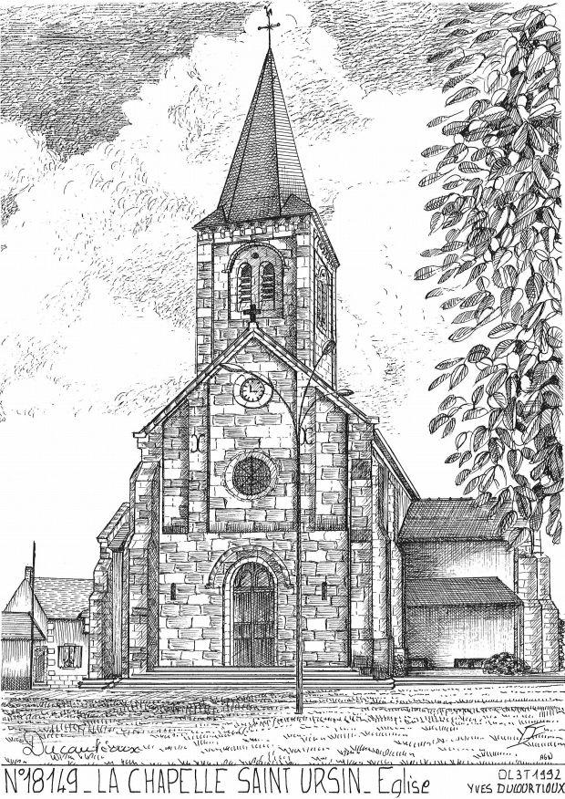 cartes postales de la chapelle st ursin 18 cher yves ducourtioux editeur souvenirs ville. Black Bedroom Furniture Sets. Home Design Ideas